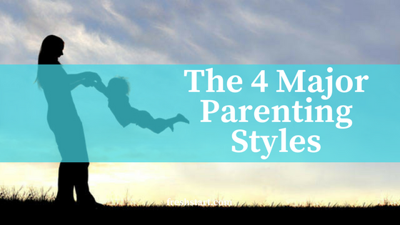 The 4 Major Parenting Styles